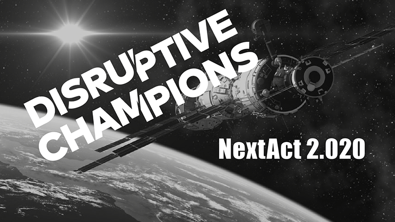 Kick-off Disruptive Champion auf der NextAct2020