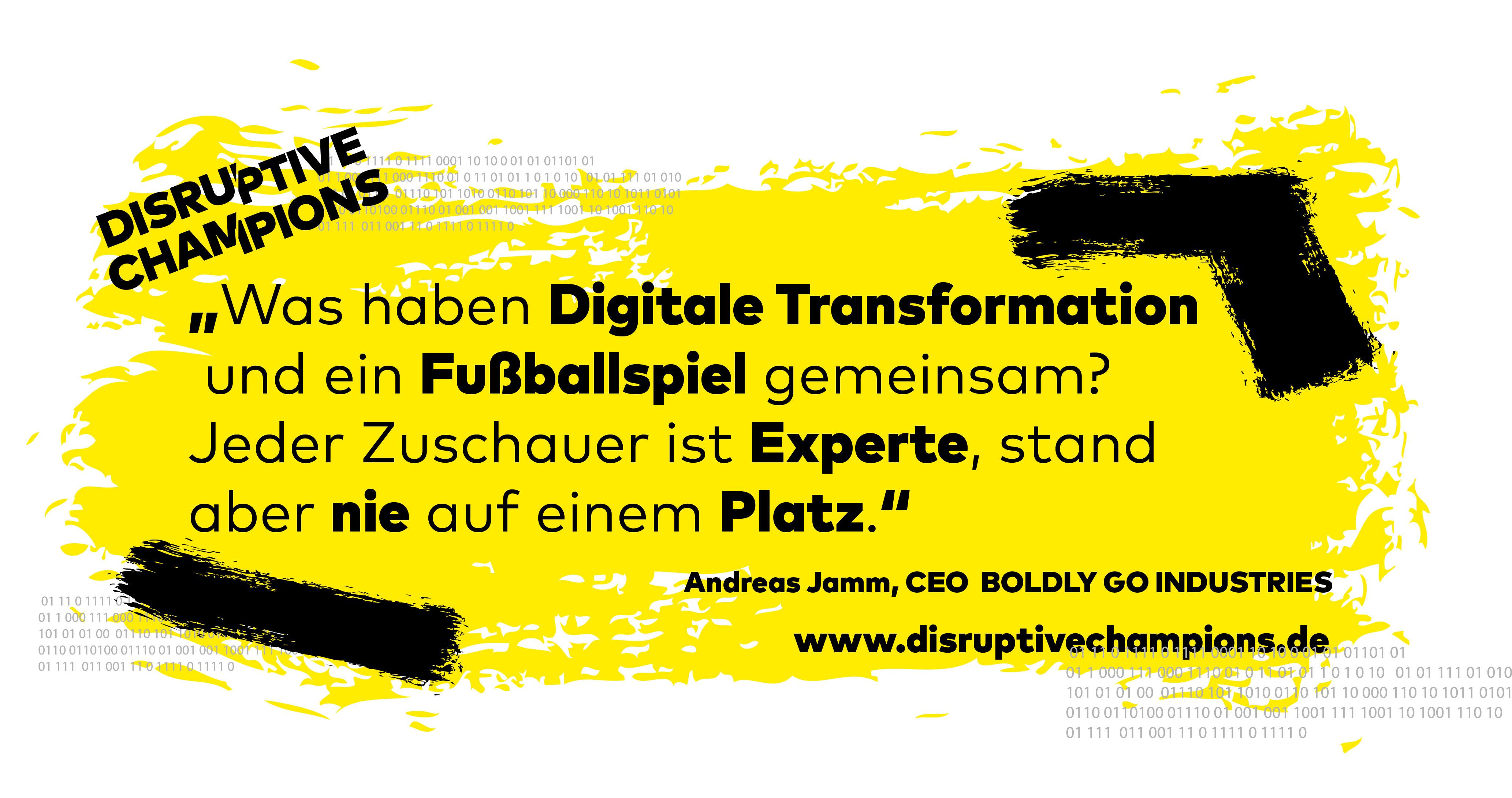 Disruptive Thought, Digitalisierung, Transformation